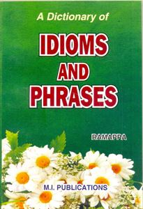 Picture of A Dictionary Of Idioms And Phrases